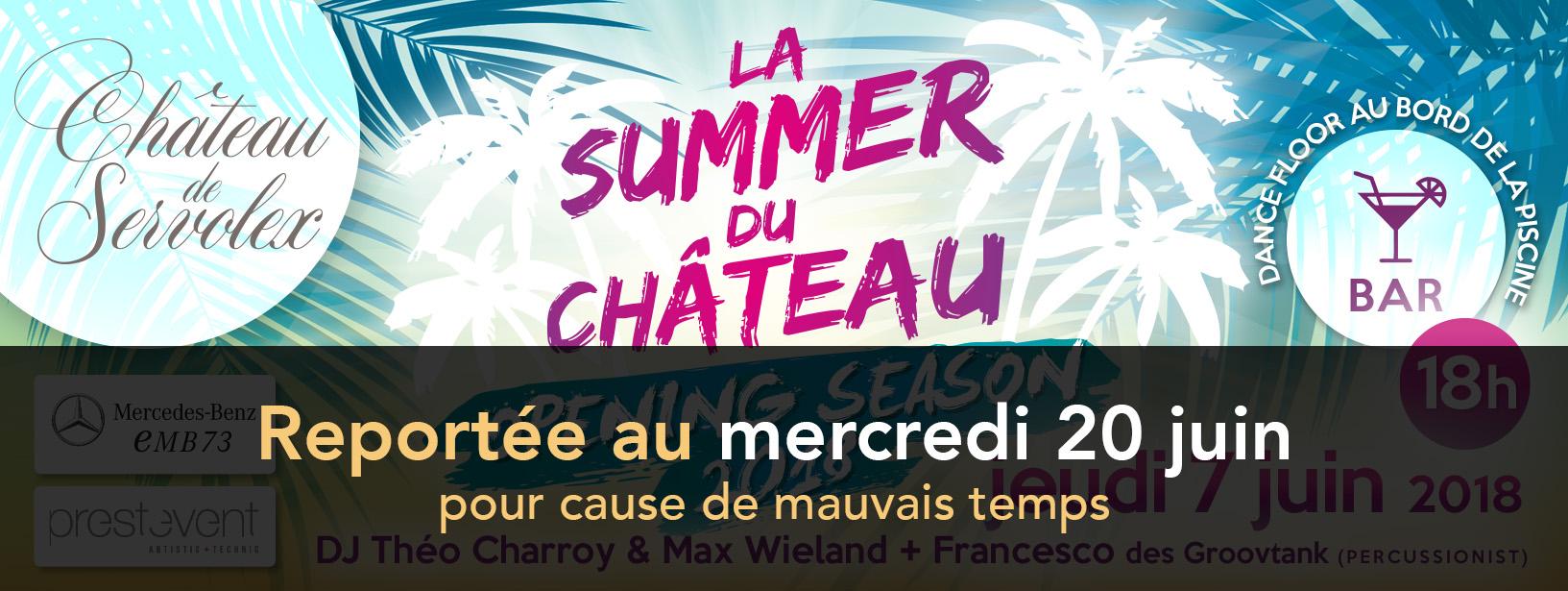 La Summer du Château Opening 2018